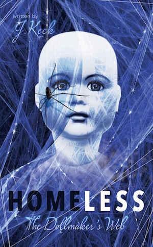 Homeless: The Doll Maker's Web - J. Keck