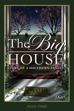 The Big House Book 3 - J.Keck